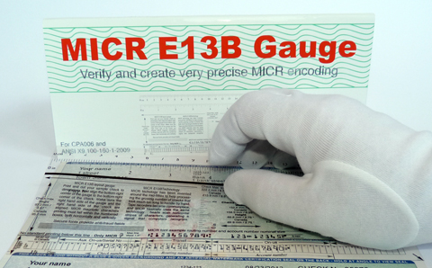 Easily use this E13B MICR Gauge to verify your MICR printing
